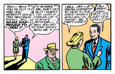 "Flash Comics (1939) #1 Page 5 Panels 2 & 3: Jay admits he is now a ""freak of science,"" but Joan still won't go out on a date with him unless he wins at football."