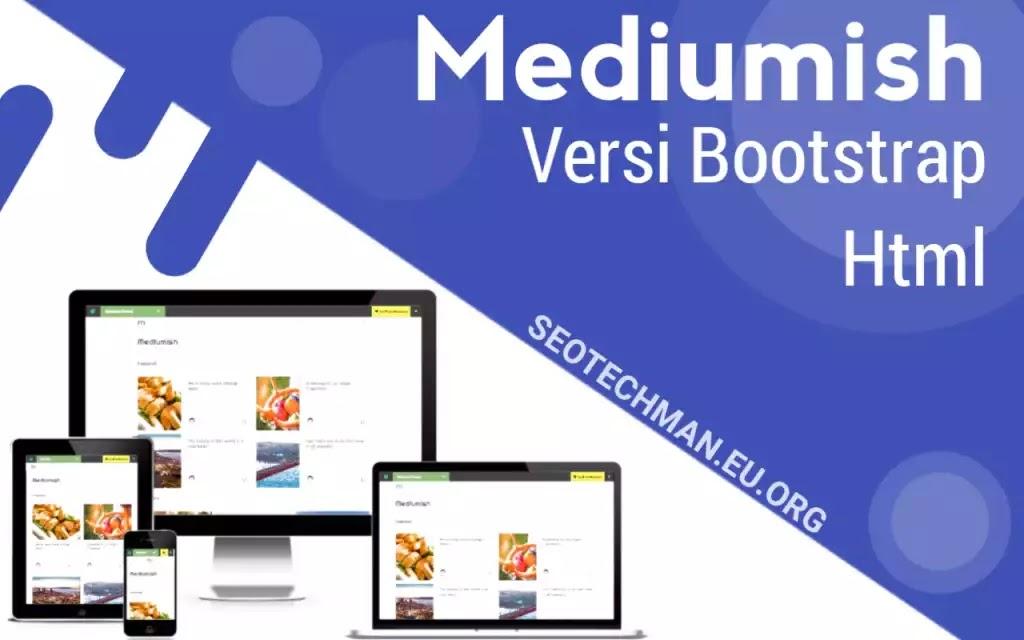 Download Template Mediumish Gratis Versi Bootstrap Html