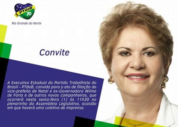 Wilma vai se filiar ao PTdoB e assumir a Presidência Estadual