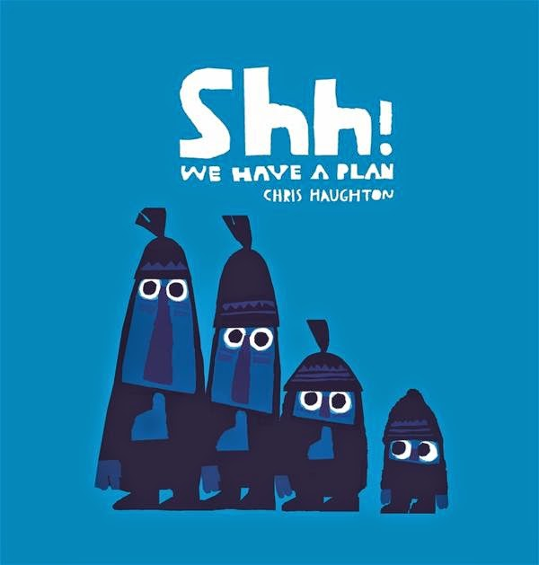 Shh! We have a plan by Chris Haughton book cover