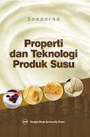 Properti dan Teknologi Produk Susu