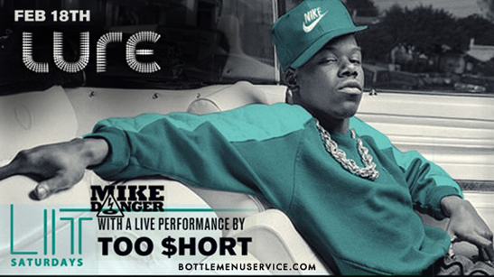 Too Short | Lure Nightclub Saturday Feb 18