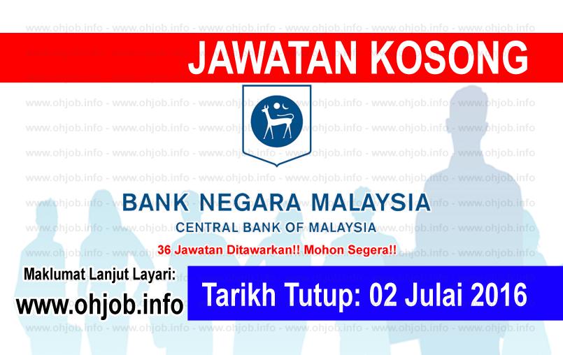 Jawatan Kerja Kosong Bank Negara Malaysia (BNM) logo www.ohjob.info julai 2016