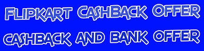 Flipkart CashBack Offers April 2018 - SBI, HDFC, ICICI, Citibank Cards,Flipkart CashBack Offers of April 2018 for HDFC, SBI, Axis Bank, ICICI, Citibank, American express and standard chartered credit card or debit cards, customers. With these exclusive