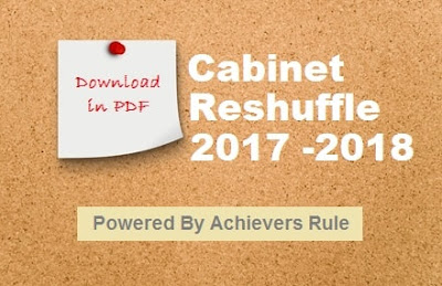 Cabinet Reshuffle List of Cabinet Ministers 2017-2018