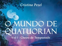 Resenha Nacional O Mundo de Quatuorian - Cheiro de Tempestade # 1 - Cristina Pezel