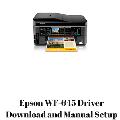 Epson WF-645 Driver Download and Manual Setup