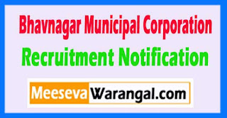 BMC (Bhavnagar Municipal Corporation) Recruitment Notification 2017