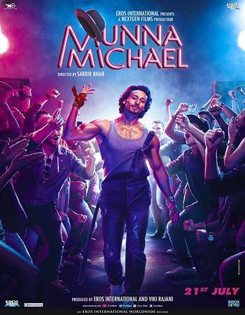 Poster Of Hindi Movie Munna Michael 2017 Full HD Movie Free Download 720P Watch Online