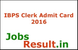 IBPS Clerk Admit Card 2016