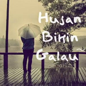Gambar Hujan Bikin Galau