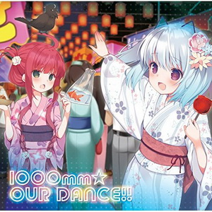 [Single] 1000ちゃん、ミリオ – 1000mm☆OUR DANCE!! (2016.08.03/MP3/RAR)