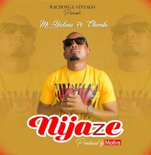 Download Audio | Mr Hadena x Chembe- Nijaze