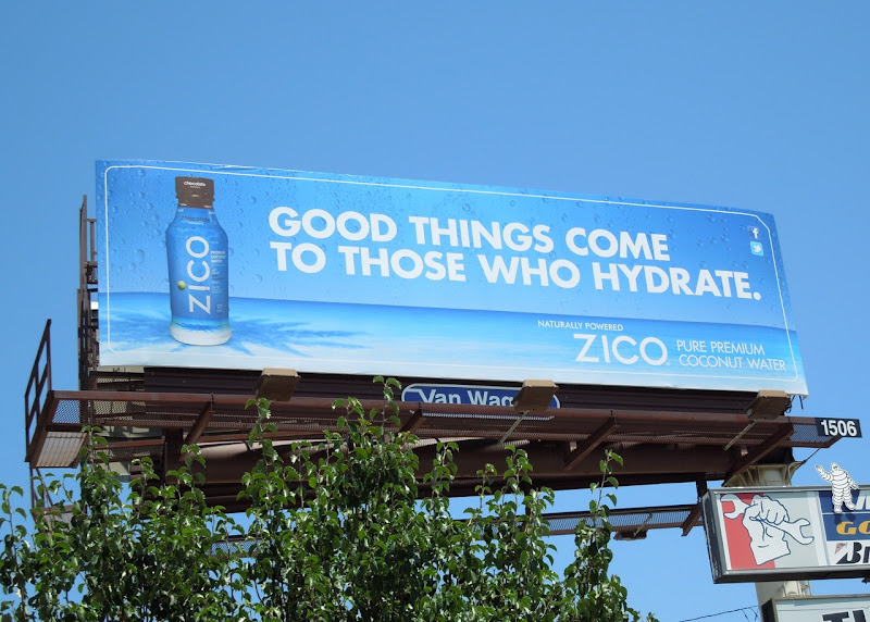 Zico Good things hydrate billboard