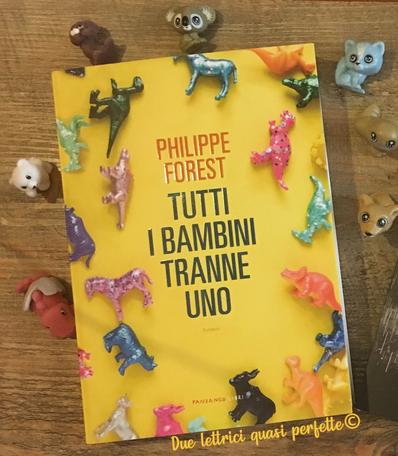Tutti I Bambini Tranne Uno Philippe Forest