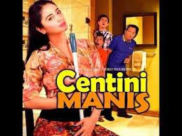 Sinetron Centini Manis