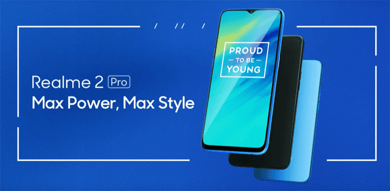 Realme 2 Pro with 6.3-inch screen and up to 8GB RAM goes official!