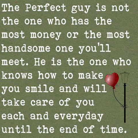 The Perfect Guy For A Girl | Quotes and Sayings
