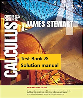 Calculus: Concepts and Contexts, Enhanced Edition 4th Edition James Stewart , Test Bank and Instructor Solution Manual 1