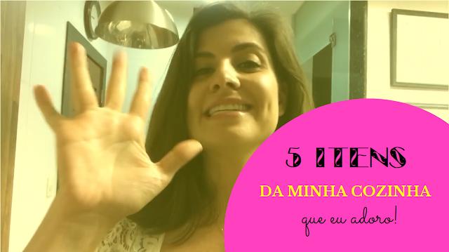 PREFERIDOS DA MINHA COZINHA!