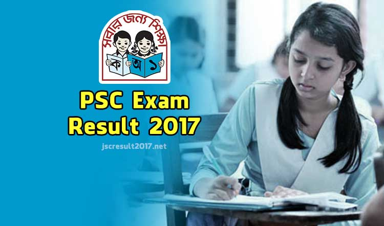PSC Exam Result 2017