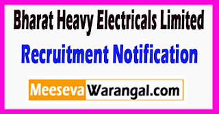 BHEL Bharat Heavy Electricals Limited Recruitment Notification 2017 Last Date 08-07-2017