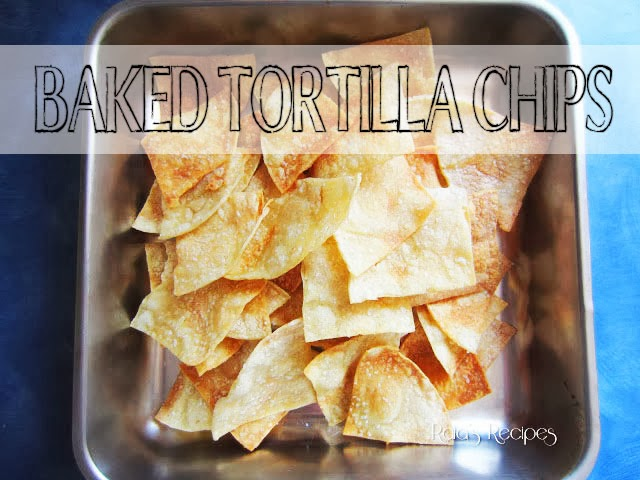 Baked Tortilla Chips by Raia's Recipes