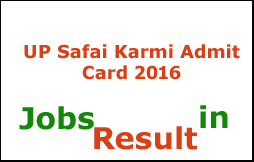UP Safai Karmi Admit Card 2016