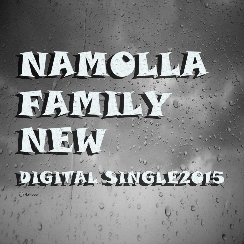 [Single] Namolla Family New – 니가 싫어져