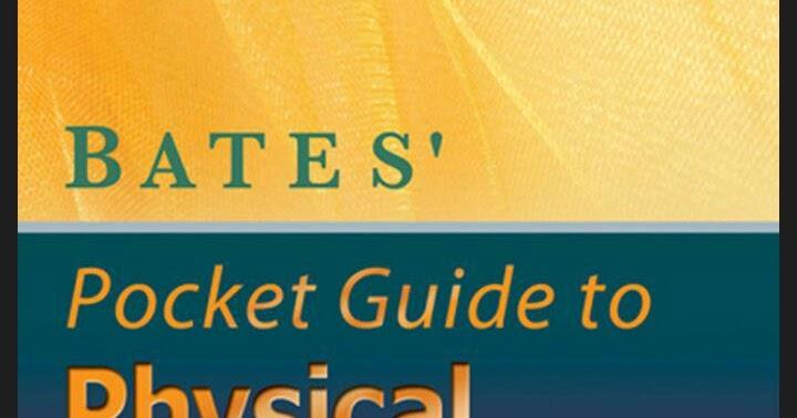 Bates' Pocket Guide to Physical examination and history