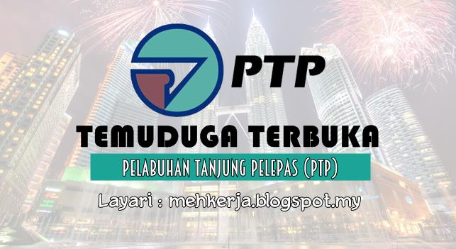 Temuduga Terbuka Terkini 2016 di Pelabuhan Tanjung Pelepas Sdn Bhd (PTP)