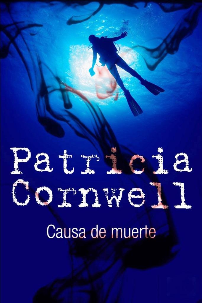 Causa de Muerte – Patricia Cornwell