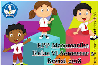 RPP Matematika Kelas VI Semester Genap Revisi 2018