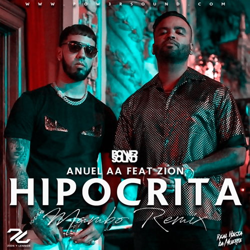 https://www.pow3rsound.com/2018/09/anuel-aa-ft-zion-hipocrita-mambo-remix.html
