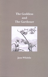 The Gardener and The Goddess by Jane Whittle