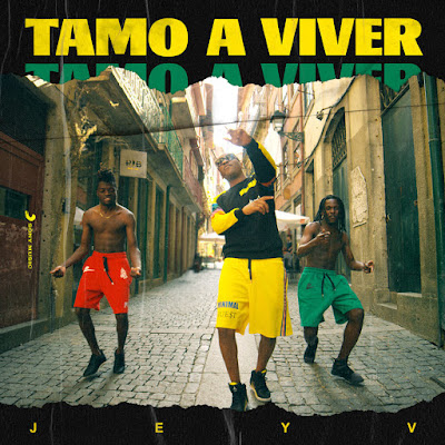 Download mp3 Jey V - Tamo a Viver [AFRO BEAT]