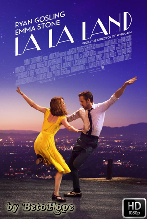 La La Land [1080p] [Latino-Ingles] [MEGA]