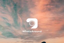 Cara Mendapatkan uang Gratis dari Aplikasi WhatsAround