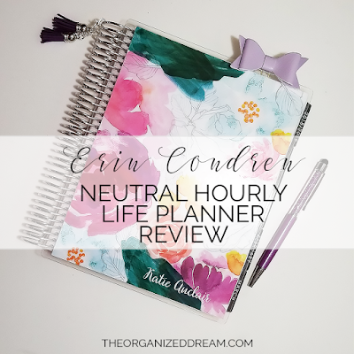 The Organized Dream: 2019-Erin Condren Neutral Hourly Life Planner Review