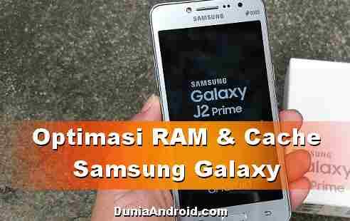 Tips Samsung J2 Prime: Optimasi RAM dan Ruang Penyimpanan Sekali KLIK!