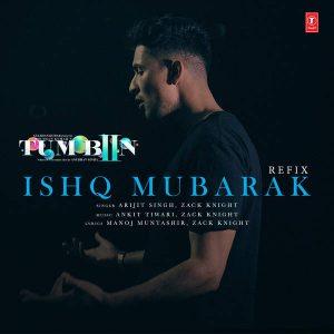 Tum Bin 2 – Ishq Mubarak – Refix (2016)