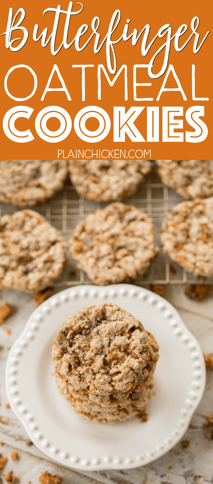 Butterfinger Oatmeal Cookies - seriously AMAZING cookies! Crispy on the outside and chewy on the inside. I had zero self-control around these cookies! ZERO!!! I ate WAY too many! Shortening, brown sugar, sugar, egg, water, vanilla, flour, salt, baking soda, quick-cook oats and Butterfinger baking bits. TO-DIE-FOR!! Make these ASAP!