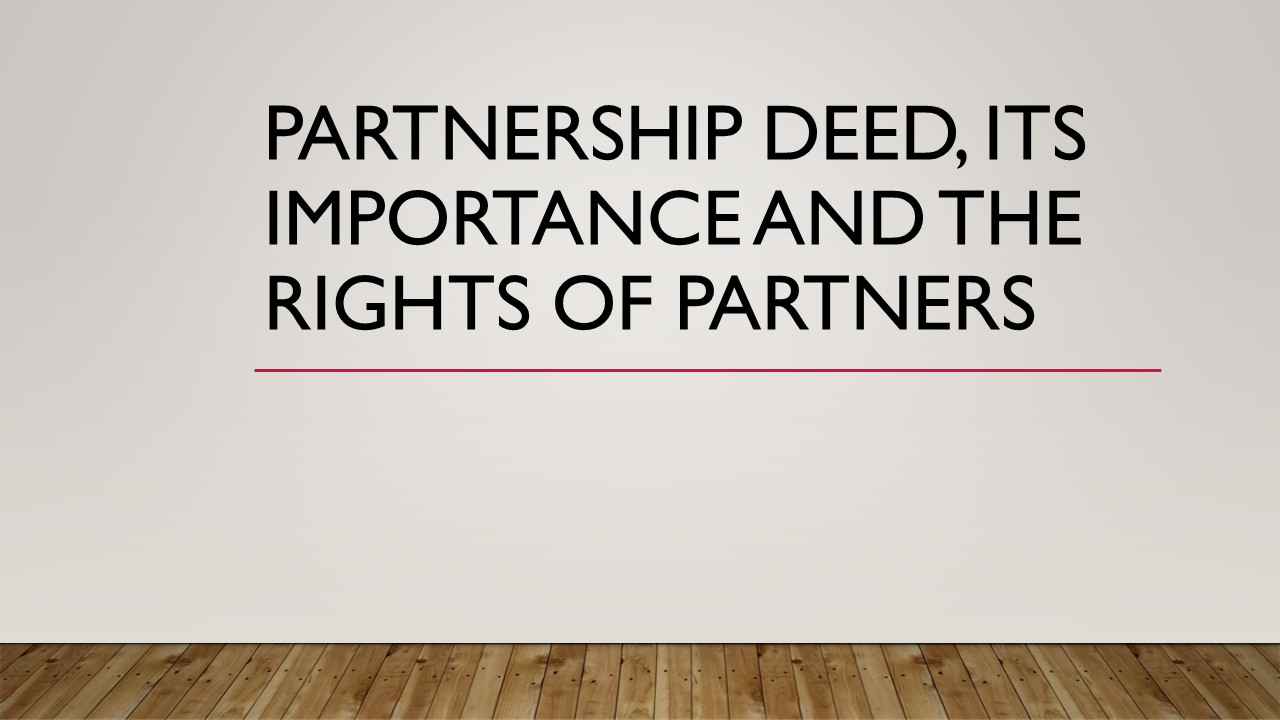 Partnership deed its importance and rights of partners accounting partnership deed partnership deed partnership deed partnership deed what is partnership deed altavistaventures Image collections