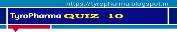 Tyro Pharma Quiz - 10