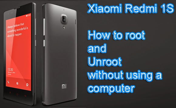 How To Root Xiaomi Redmi 1S Without Using Computer