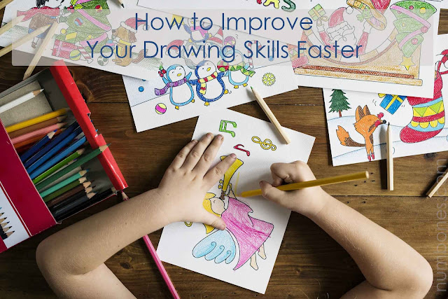 How to Improve Your Drawing Skills Faster