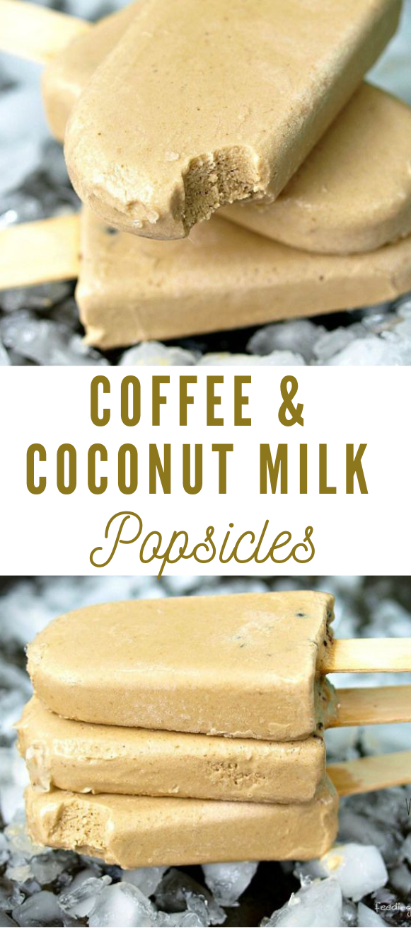 COFFEE AND COCONUT MILK POPSICLES #healthy #recipe