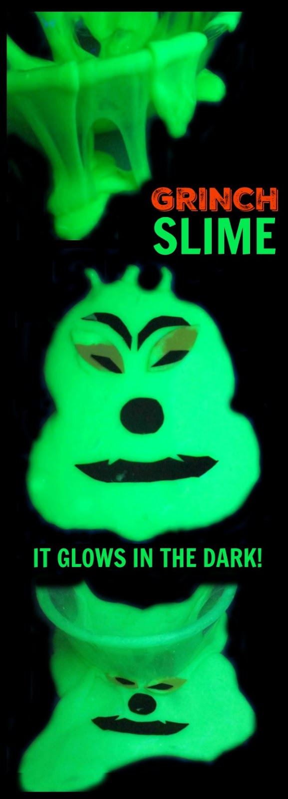 GLOW IN THE DARK GRINCH SLIME RECIPE- my kids had so much fun with this!