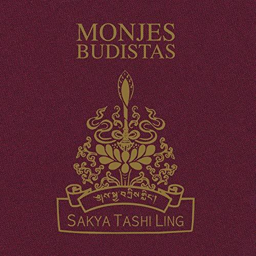 Monjes budistas de Sakya Tashi Ling