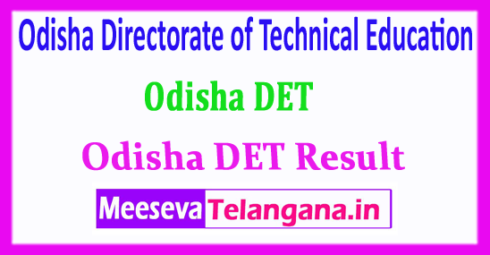 Odisha DET Result Directorate of Technical Education Training Diploma Entrance Test 2018 Result